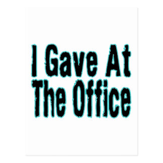 J'ai donné au bureau carte postale