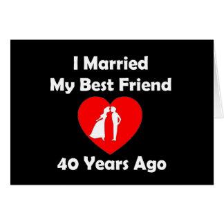 J'ai épousé mon meilleur ami il y a 40 ans carte de vœux