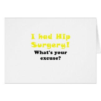 J'ai eu la chirurgie de hanche ce qui est votre carte de vœux