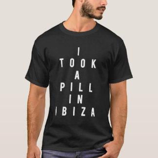 J'ai pris une pilule dans Ibiza T-shirt