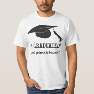 J'ai reçu un diplôme !  Est-ce que je peux T-shirt