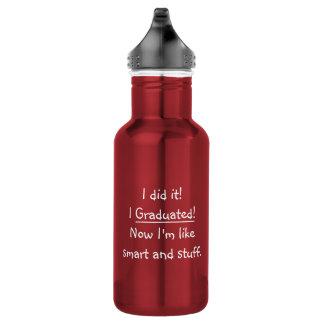 J'ai reçu un diplôme la citation drôle de jour de bouteille d'eau