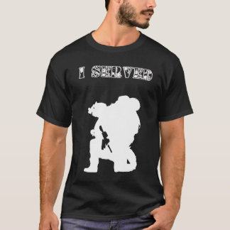 J'ai servi :  Soldat T-shirt