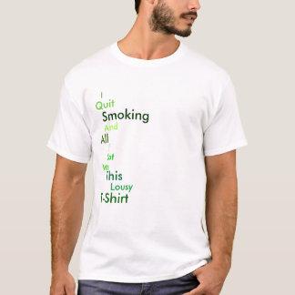 J'ai stoppé le tabagisme t-shirt