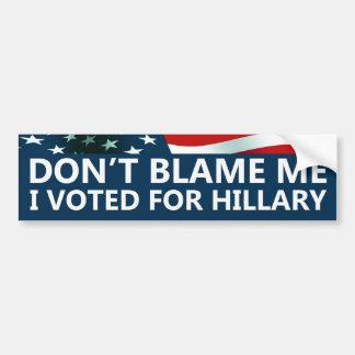 J'ai voté pour Hillary Autocollant De Voiture