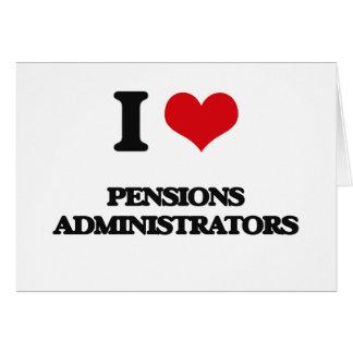 J'aime des administrateurs de pensions cartes de vœux