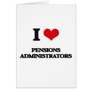 J'aime des administrateurs de pensions carte