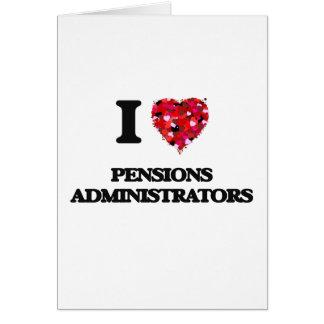 J'aime des administrateurs de pensions carte de vœux