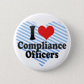 J'aime des dirigeants de conformité badge rond 5 cm