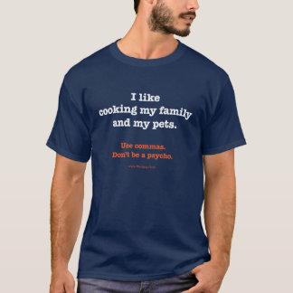 J'aime faire cuire ma famille et mes animaux t-shirt