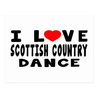 J'aime la danse de pays écossaise carte postale
