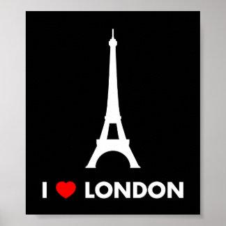 J'aime Londres - affiche de Tour Eiffel Poster