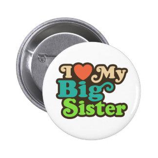 J'aime ma grande soeur badge rond 5 cm