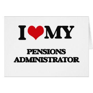 J'aime mon administrateur de pensions cartes de vœux