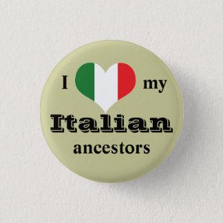 J'aime mon bouton italien d'ancêtres badge rond 2,50 cm