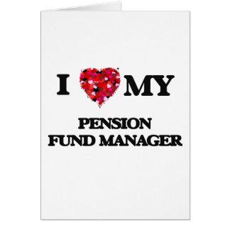 J'aime mon directeur de fonds de pension carte de vœux