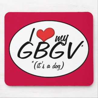 J'aime mon GBGV (c'est un chien) Tapis De Souris