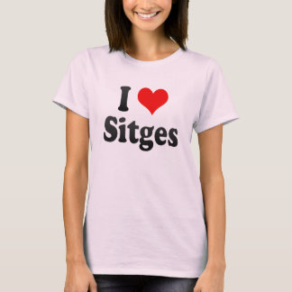 J'aime Sitges, Espagne. J'Encanta Sitges, Espagne T-shirt