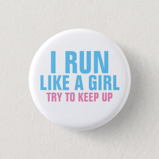 Je cours comme une fille badge rond 2,50 cm