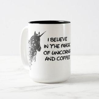 Je crois en magie des licornes et de la tasse de