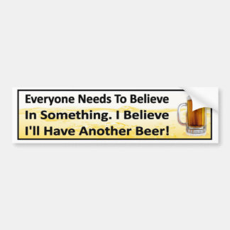 Je crois que j'aurai un autre boire drôle de bière autocollant de voiture