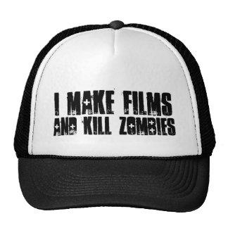 """""""Je fais les films, et le casquette de zombis de"""