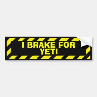 Je freine pour l'autocollant de précaution de autocollant de voiture
