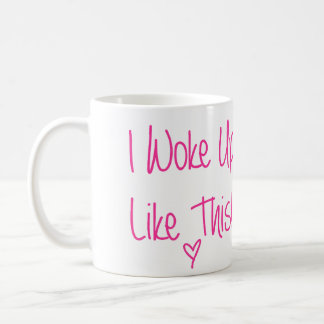 Je me suis réveillé comme ceci mug