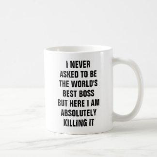 Je n'ai jamais demandé à être le meilleur patron mug blanc