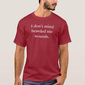 Je ne m'occupe pas du T-shirt barbu de blessures