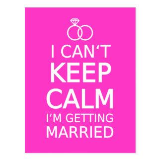 Je ne peux pas garder le calme, je me marie carte postale