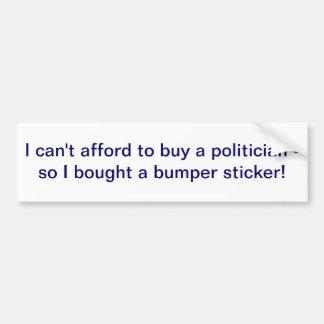 Je ne peux pas me permettre d'acheter un adhésif p autocollant de voiture