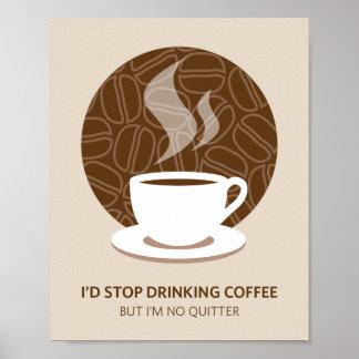 Je ne suis aucune copie d'affiche d'art de café de poster