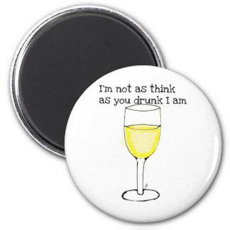 Je ne suis pas comme pense car vous ivres je suis  magnet rond 8 cm