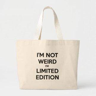 Je ne suis pas étrange je suis humour de grand sac