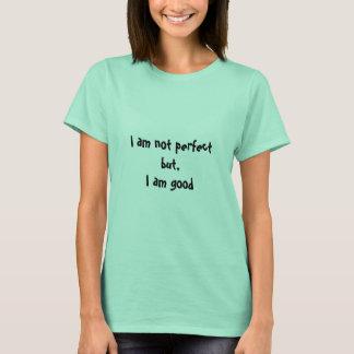 Je ne suis pas parfait, le T-shirt de la femme