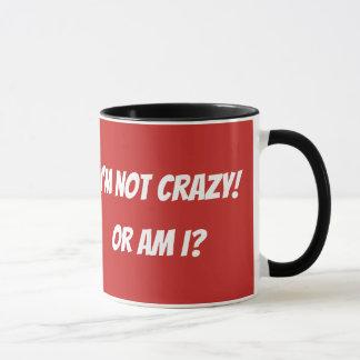 Je ne suis pas tasse drôle folle