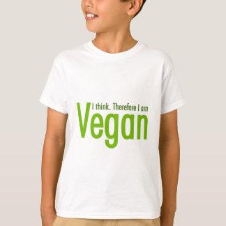Je pense.  Par conséquent je suis végétalien T-shirt
