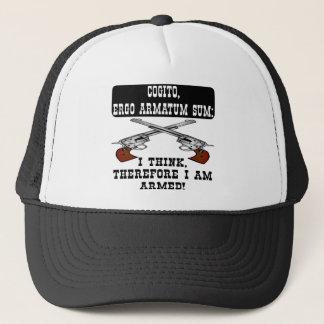 Je pense que par conséquent je suis armé casquette