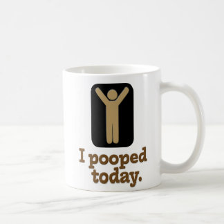 """Je Pooped aujourd'hui"" de motivation Mug"