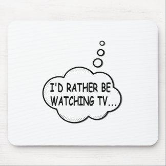 Je regarderais plutôt la TV Tapis De Souris