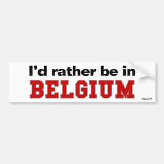 Je serais plutôt en Belgique Autocollant De Voiture