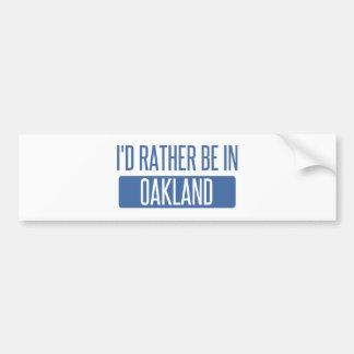 Je serais plutôt en parc d'Oakland Autocollant De Voiture