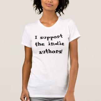 Je soutiens le T-shirt indépendant d'auteurs