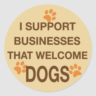 Je soutiens les entreprises qui les chiens sticker rond