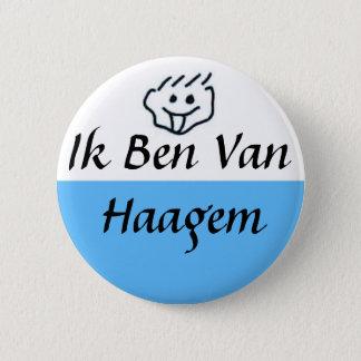 Je suis de Haagem Badge Rond 5 Cm