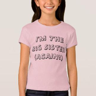 Je suis le T-shirt de grande soeur encore