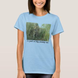 """""""Je suis T-shirt de lion juste d'un grand de chat"""