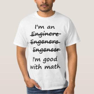 Je suis un ingénieur que je suis bon aux maths t-shirt