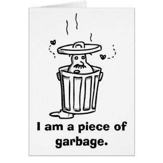 """""""Je suis un morceau carte désolée de déchets"""""""